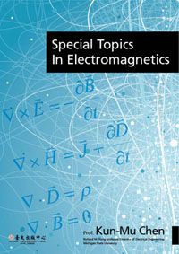 Special Topics in Electromagnetics