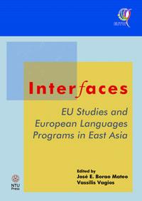 Interfaces: EU Studies and European Languages Programs in East Asia
