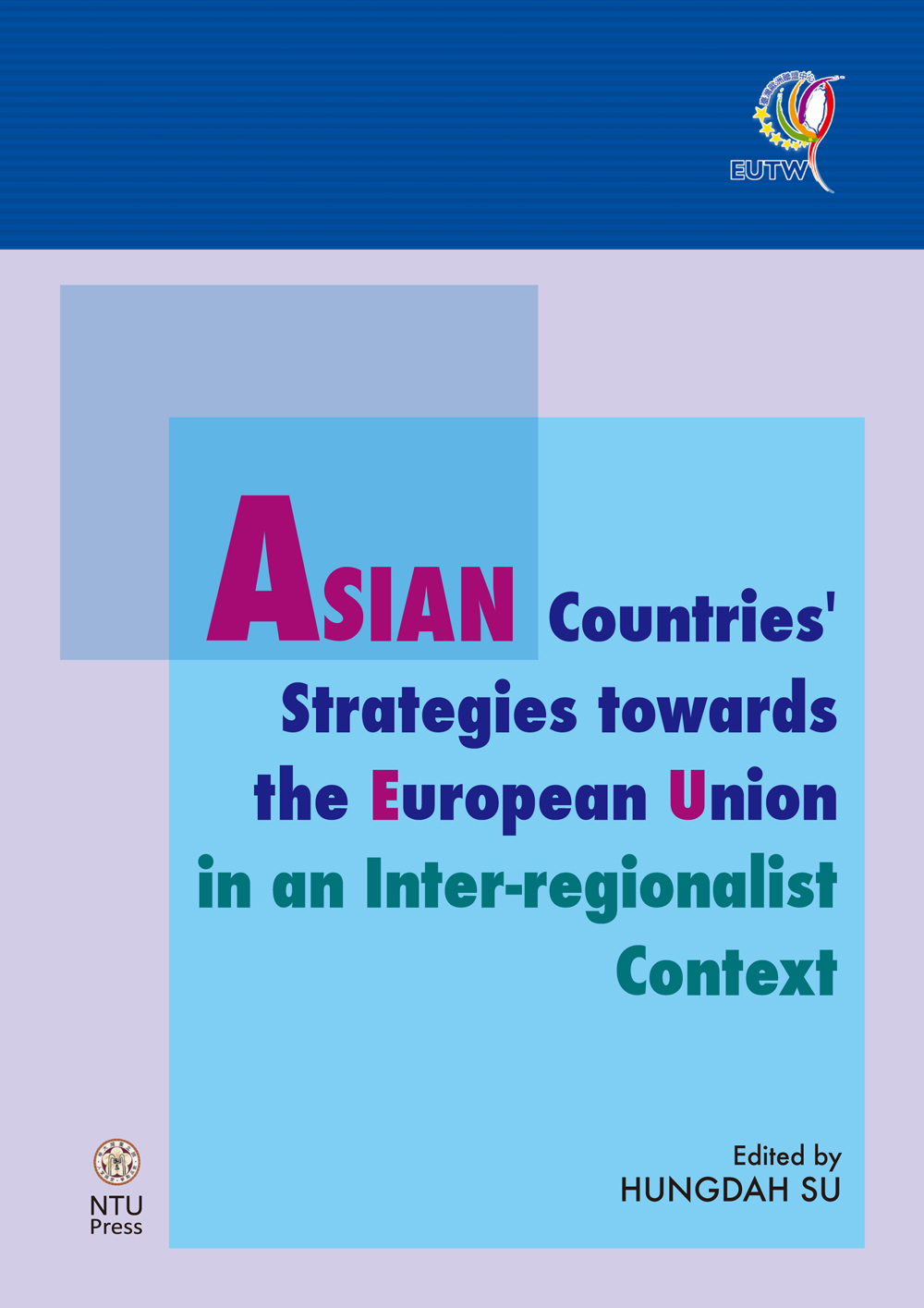 ASIAN Countries' Strategies towards the European Union in an Inter-regionalist Context