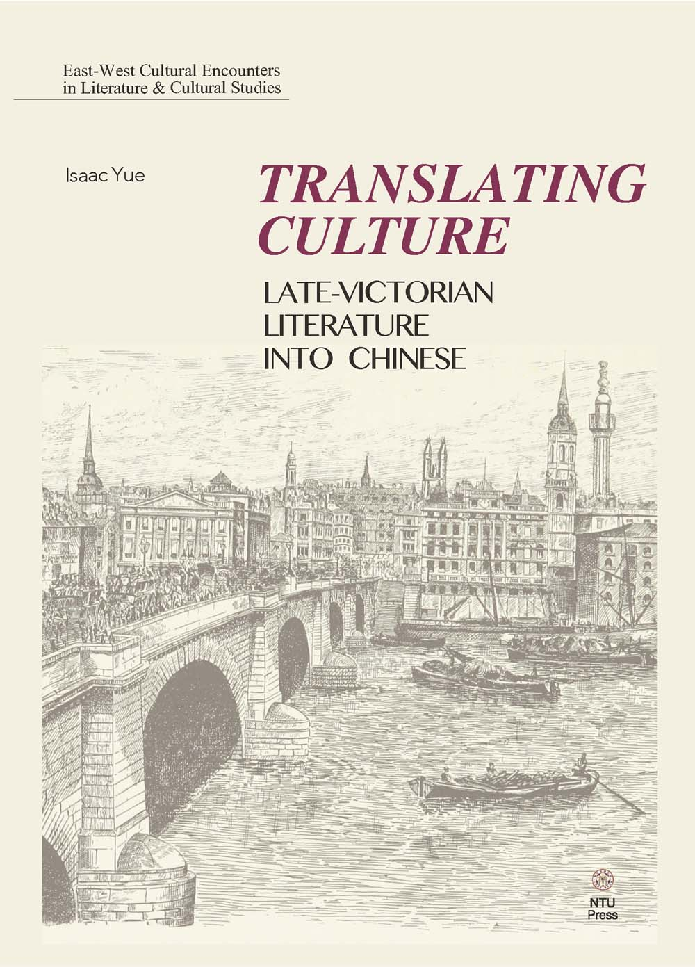 Translating Culture: Late-Victorian Literature into Chinese
