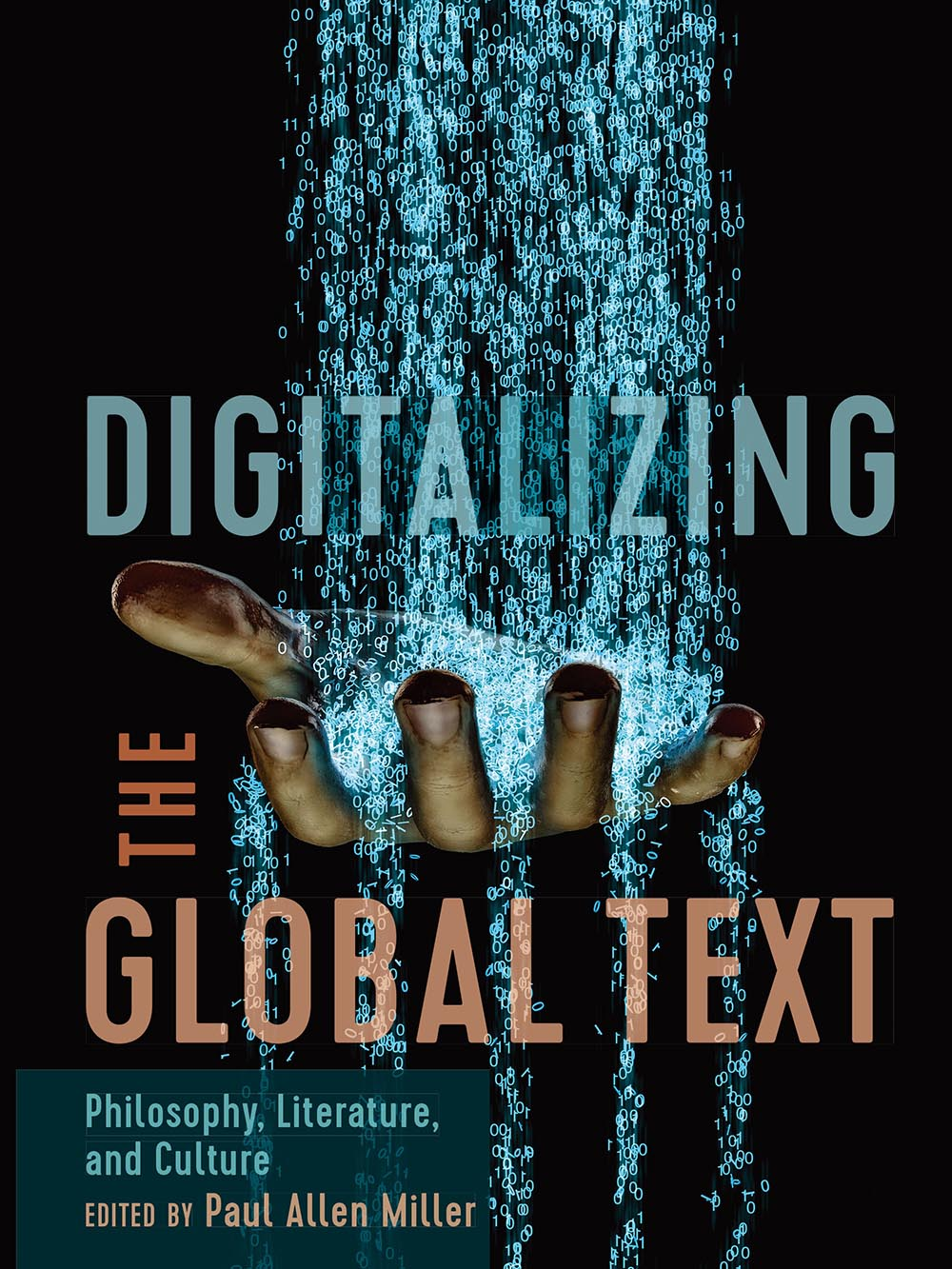 Digitalizing the Global Text: Philosophy, Literature, and Culture